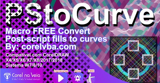 PSToCurves Macro Free for CorelDRAW Converta PostScrip Fill para Vector e mais