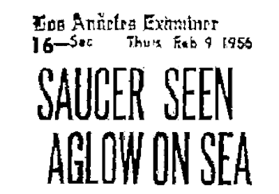 Saucer Lands On Ocean (Header) -Los Angeles Examiner 2-9-1956