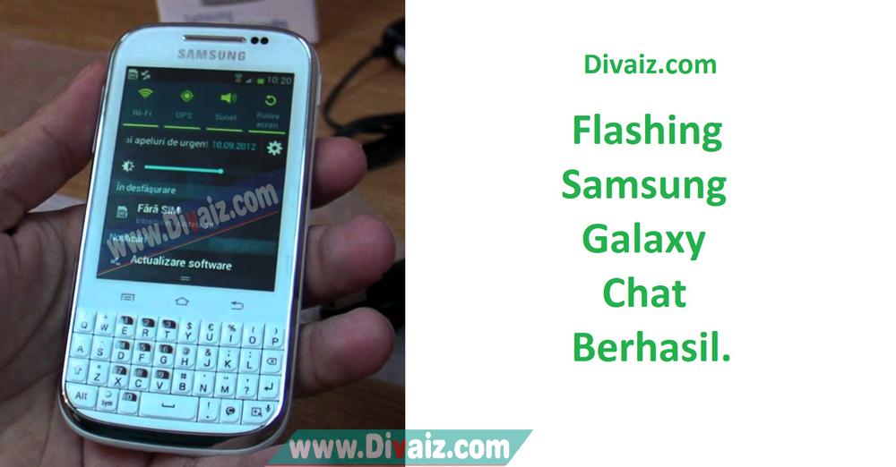 Cara Flash Samsung Galaxy Chat B5330 Bootloop Via Odin Berhasil 100%