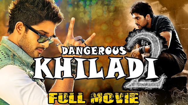 Dangerous Khiladi 2 Telugu Movie Download