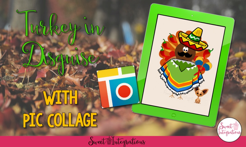 Try a different way of teaching the activity Turkey in Disguise. Students can use the app PicCollage to disguise the turkey.
