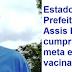 ESTADO PARABENIZA PREFEITURA DE ASSIS BRASIL POR CUMPRIMENTO DE META EM VACINAÇÃO