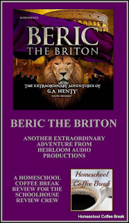 Beric the Briton - Another Extraordinary Adventure from Heirloom Audio Productions - A Homeschool Coffee Break review for the Schoolhouse Review Crew @ kympossibleblog.blogspot.com