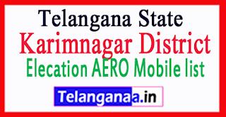 Karimnagar District Elecation AERO Mobile list in Telangana State