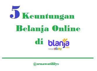 5 Keuntungan Belanja Online di Blanja.com