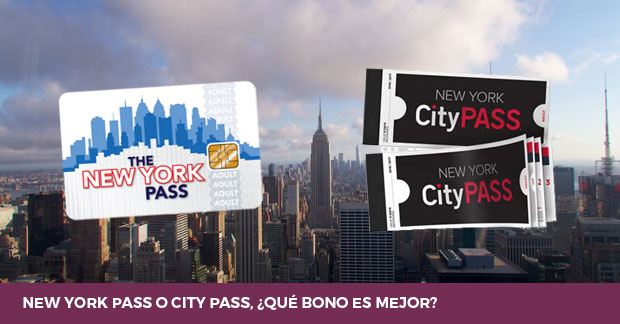 New York Pass o New York City Pass cual es mejor