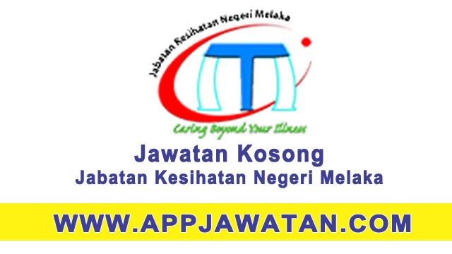 Jawatan Kosong Terkini di  Jabatan Kesihatan Negeri Melaka (JKN Melaka) - 1 Jun 2018