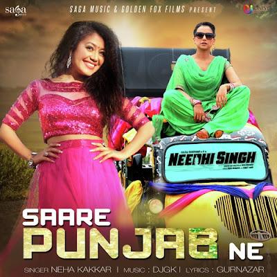 Saare Punjab Ne (2016) - Neha Kakkar