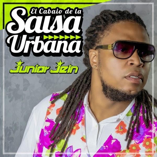 EL CABAIO DE LA SALSA URBANA - JUNIOR JEIN (2014)
