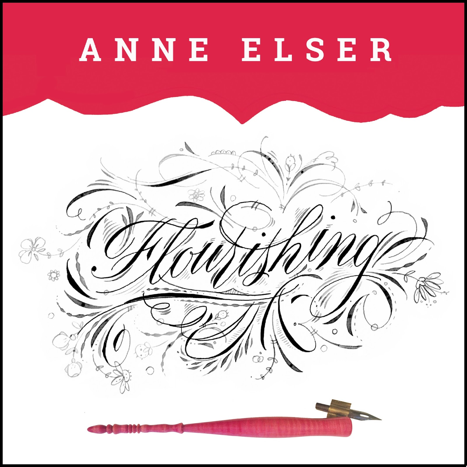 Anne Elser: Announcing A New Class/Workshop: Calligraphic