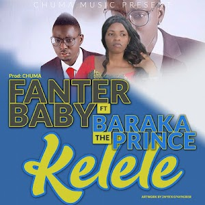 Audio | Fanter Baby ft Baraka The Prince - Kelele | Mp3 Download