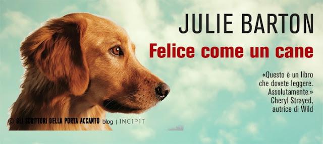 Libr-Felice-come-un-cane-Julie-Barton-incipit