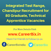 Integrated Test Range, Chandipur Recruitment for 80 Graduate, Technical Apprentice Vacancies