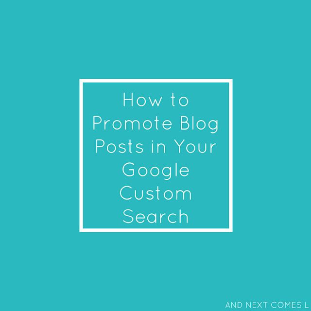 Do you use Google Custom Search Engine on your blog? Here's how you can set it up to promote specific blog posts, books, products, and more! from And Next Comes L
