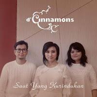 D'Cinnamons - Saat Yang Kurindukan