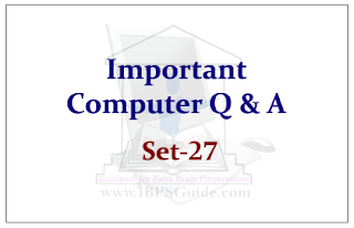 Important Computer Questions for Upcoming Bank PO and Clerk Exams 2015 Set-27