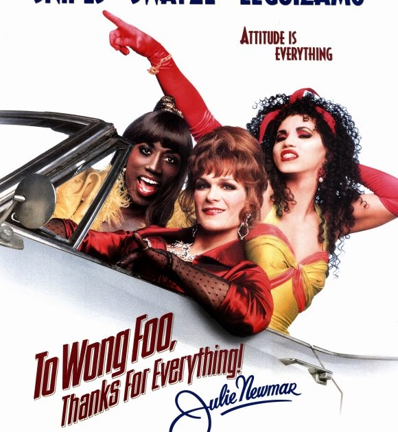 To Wong Foo Thanks For Everything Julie Newmar Quotes: Poke It With A Stick. Movies: To Wong Foo, Thanks For