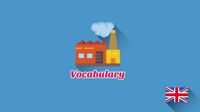 Kosakata Bahasa Inggris Kantor dan Pabrik Disertai Gambar Dan Pronunciation
