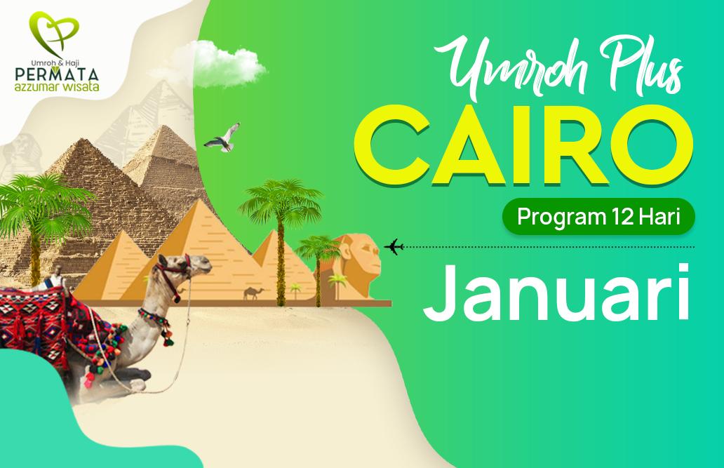 Promo Paket Umroh plus cairo Biaya Murah Jadwal Bulan Januari 2020 Awal Tahun