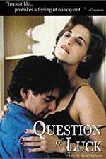 Question of Luck (Cuestión de suerte) (1996)