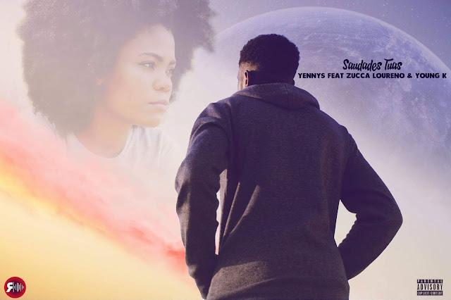 Yennys - Saudades tuas (Feat. Zucca Loureno & Young K) [Prod.Alien] baixar 2019