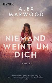 Neuerscheinungen im Mai 2018 #2 - Niemand weint um dich von Alex Marwood