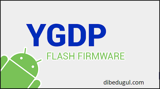 YGDP Tool How To Flasing Android   ALL ABOUT US