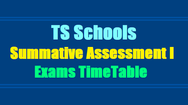 FA1, FA2, SA1, FA3, FA4, SA2 Exams Time Table 2017-2018 for TS Schools