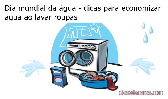 Dia-mundial-da-água-dicas-para-economizar-água-ao-lavar-roupas