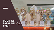 Goosebumps! Experience St. Peter Through The Tour of Papal Relics Cebu