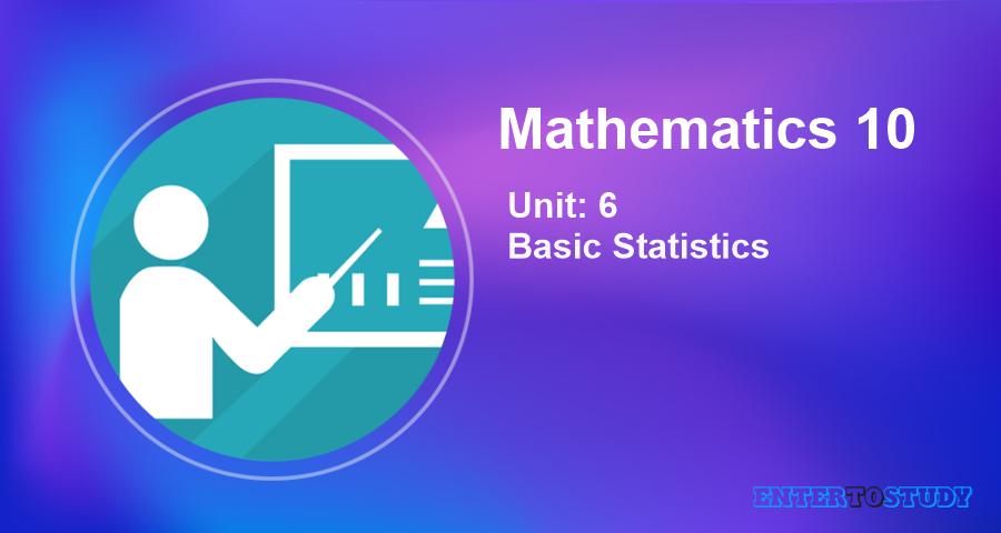 KIPS 10th Class Math Notes Unit 6: Basic Statistics