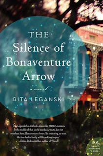 Interview with Rita Leganski, author of The Silence of Bonaventure Arrow - February 20, 2013