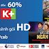 VTVCab Gò Vấp - Khuyến mãi tháng 7 và 8/2018 gói 4 kênh K+ HD trên hệ thống truyền hình số của VTVcab