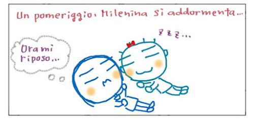 Un pomeriggio, Milenina si addormenta... Ora mi riposo...  ZZZ...