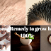 How to make hair growth faster-just simple home remedy for hair growth 100%