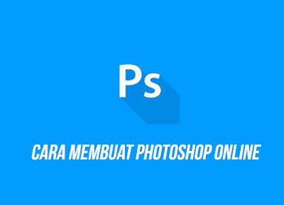 Cara Memasang Photoshop Online Responsive di Blog