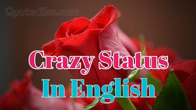 Crazy Status In English