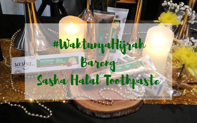 #WaktunyaHijrah Bareng Sasha Halal Toothpaste