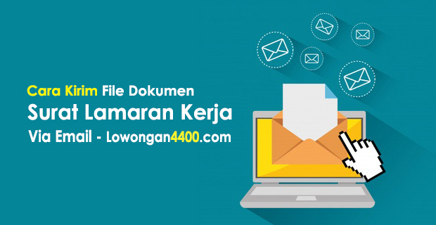Cara Kirim File Dokumen Surat Lamaran Kerja Via Email