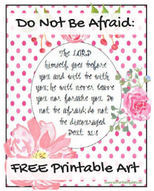 Do Not Be Afraid: Free Printable Art - Authentic in My Skin - authenticinmyskin.com