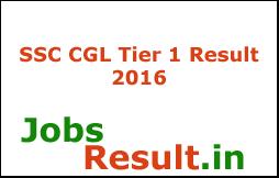 SSC CGL Tier 1 Result 2016