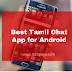 Best Tamil Chat App for Android