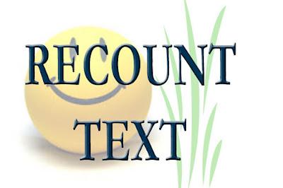 Mengenal Recount Text - Bahasa Inggris