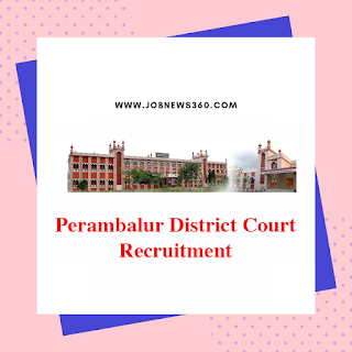 Perambalur District Court Recruitment 2019 - 62 Vacancies in various posts