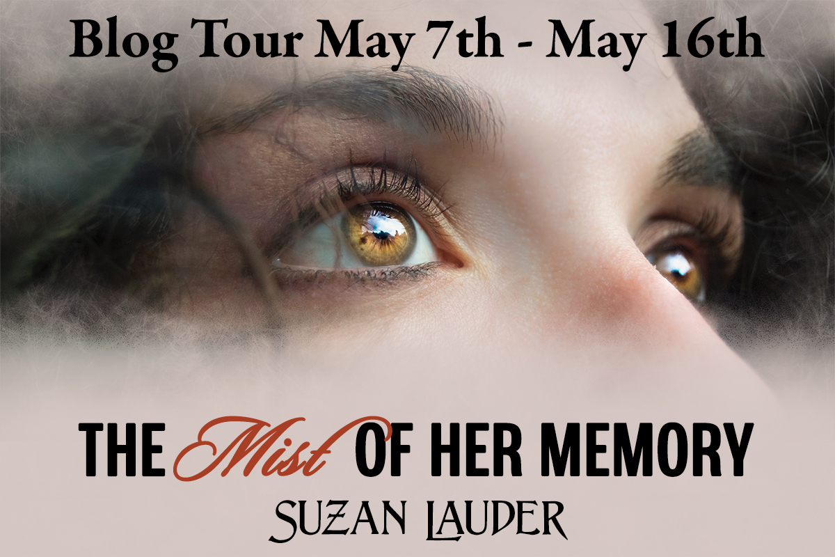 The Mist of Her Memory by Suzan Lauder