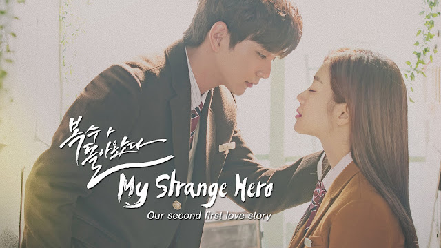 Review Drama | My Strange Hero : Our Second First Love Story