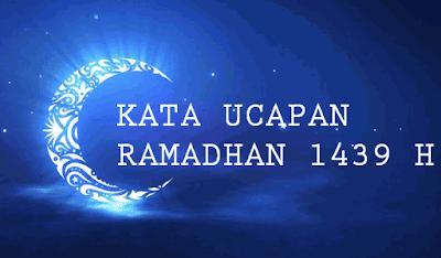 Kata Ucapan Menyambut Bulan Ramadhan 2019 Terbaru