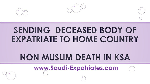 SENDING DECEASED BODY OF EXPATRIATE TO HOME COUNTRY