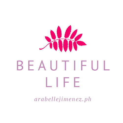 Beautiful Life - arabellejimenez.ph