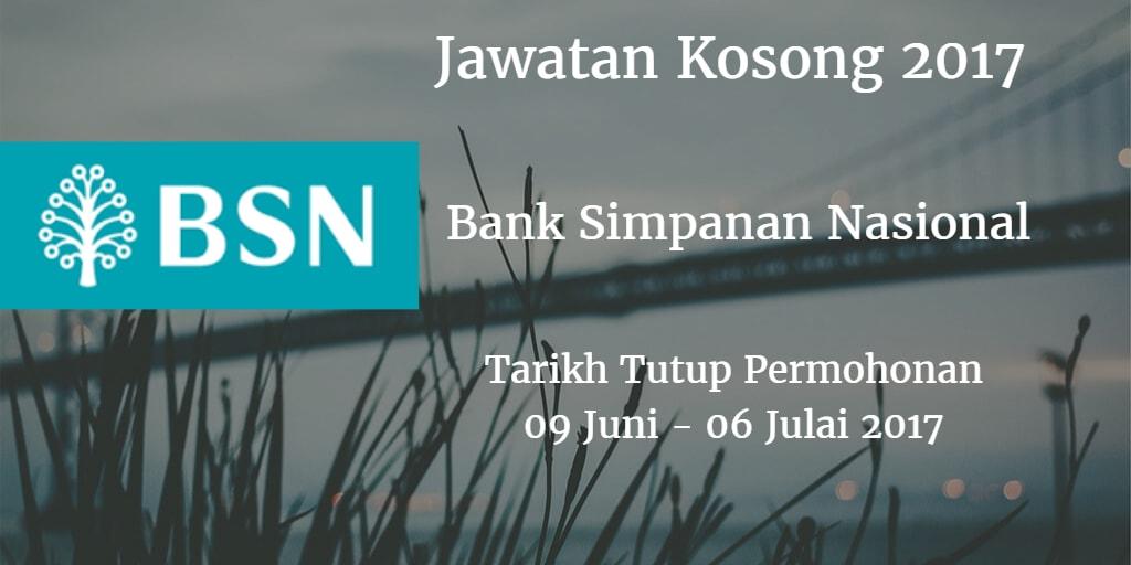 Jawatan Kosong BSN 09 Juni - 06 Julai 2017
